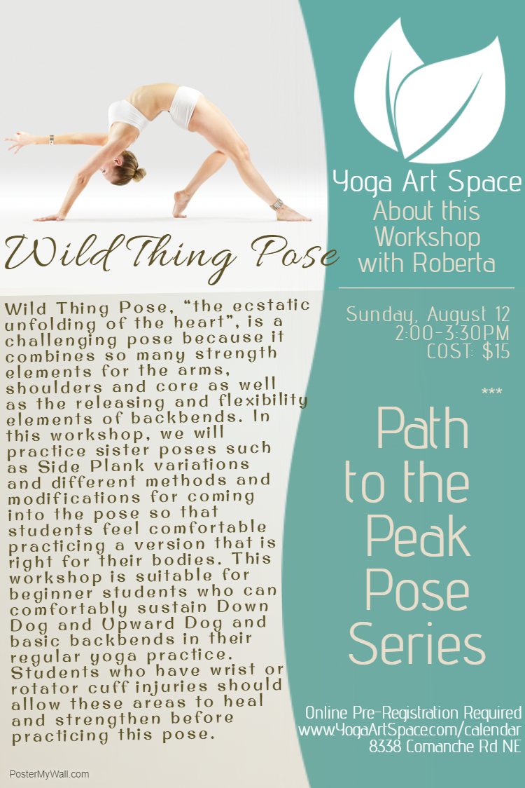 Wild Thing Pose: Path to the Peak Pose Workshop at Yoga Art Space